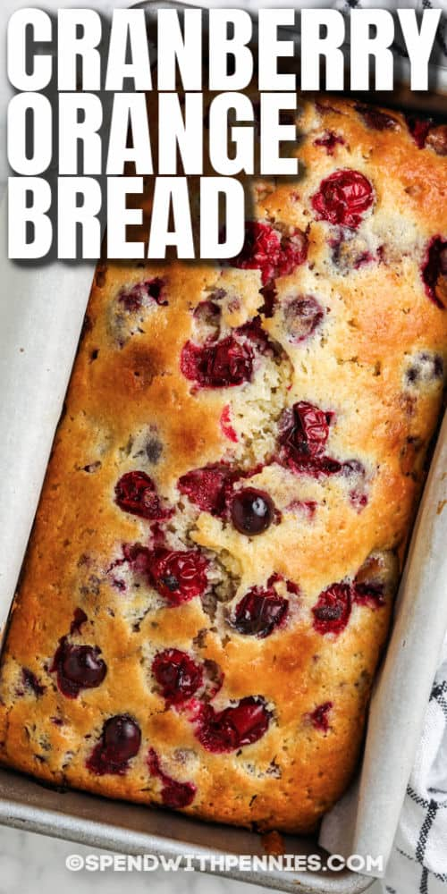 Cranberry Orange Loaf with writing