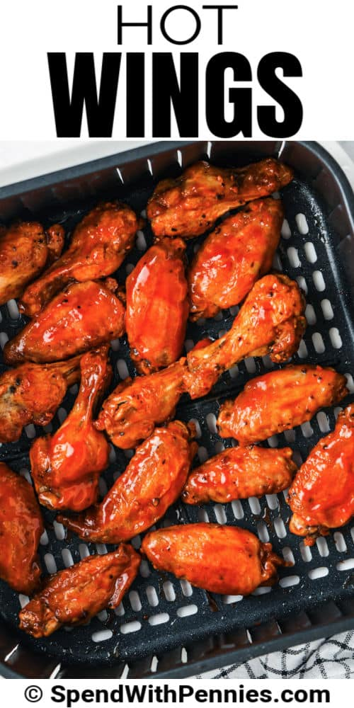 cooked Crispy Air Fryer Hot Wings in the air fryer with a title