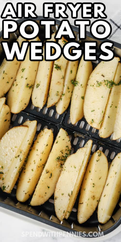 Rosemary Air Fryer Potato Wedges in the air fryer