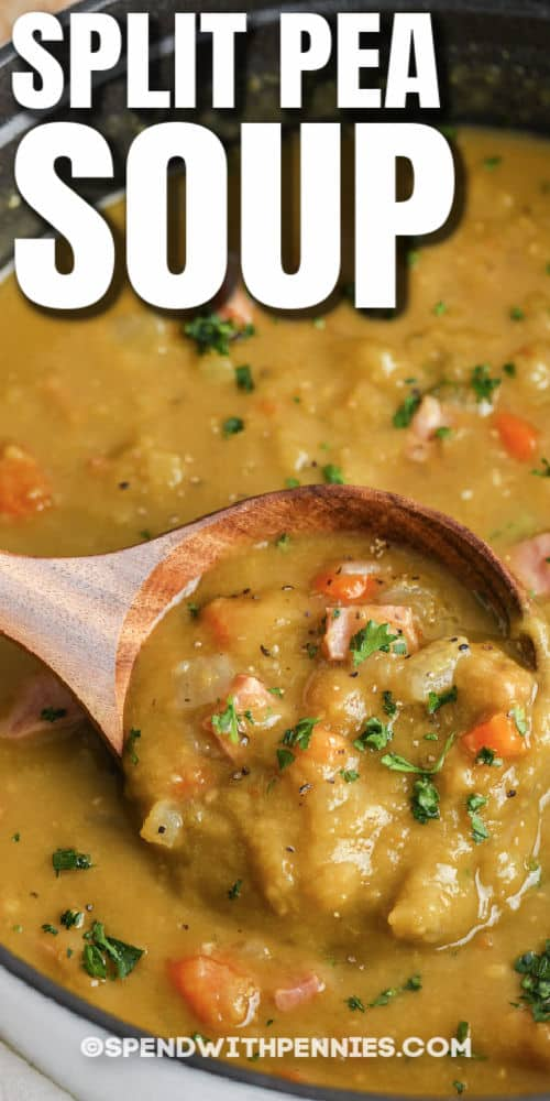 Split Pea Soup in the pot with writing