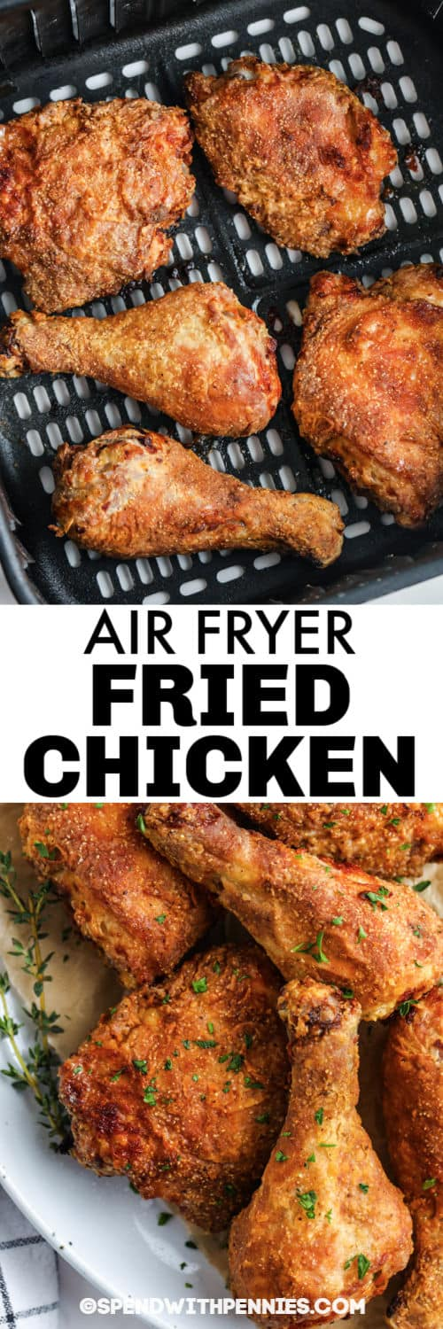 Air Fryer Fried Chicken in the air fryer and plated with a title