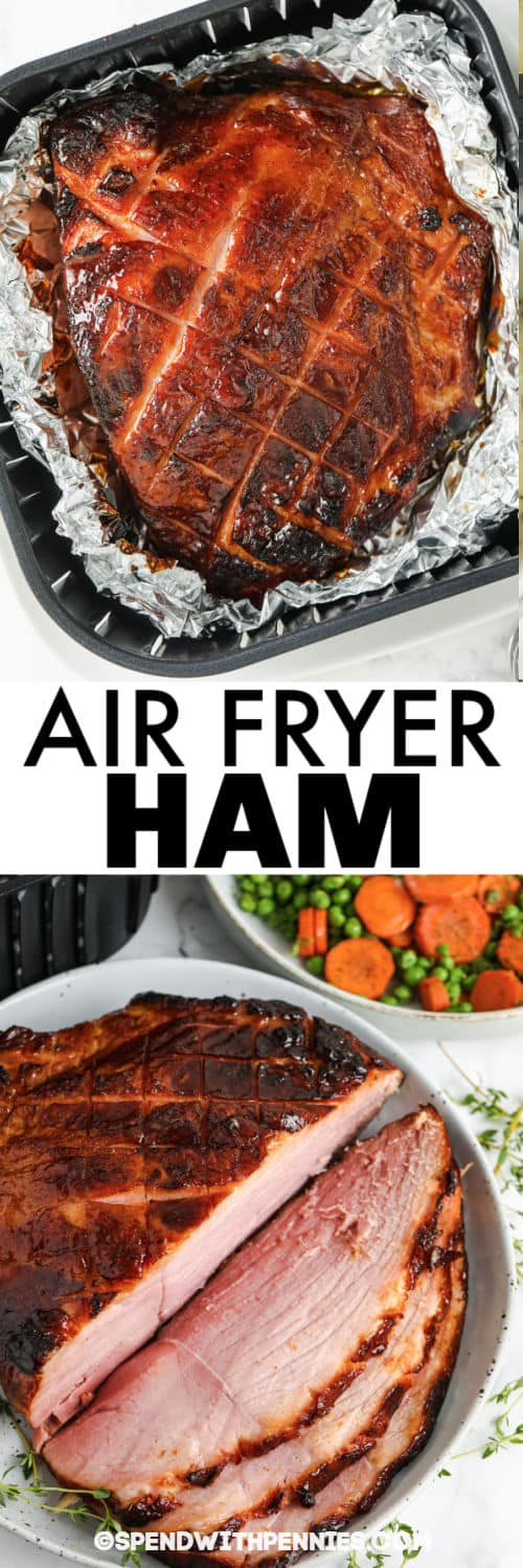 Air Fryer Ham in the air fryer and plated with a title