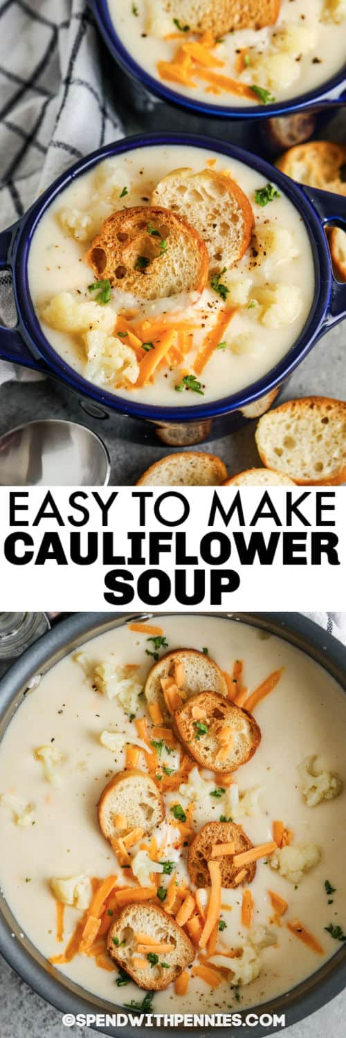 Easy Cauliflower Soup in the pot and in bowls with a title