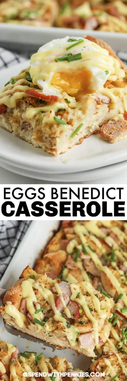 Eggs Benedict Casserole with a plated piece with a title