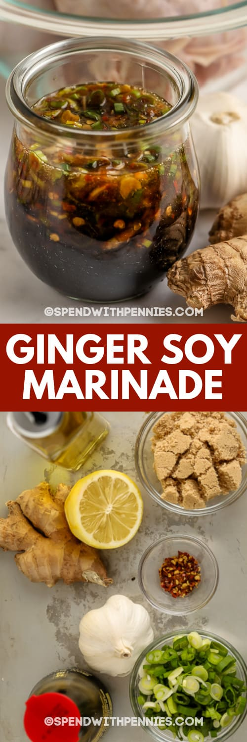ingredients to make Ginger Soy Marinade & a jar of Ginger Soy Marinade with writing