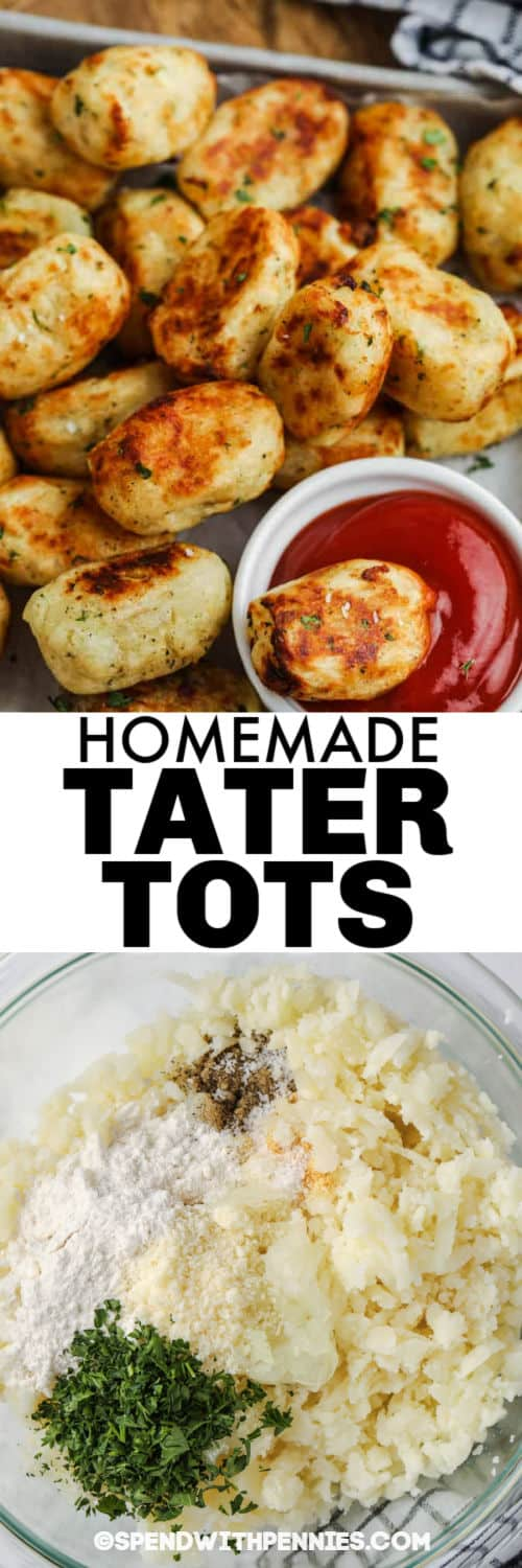 ingredients to make Homemade Tater Tots with finished dish and a title