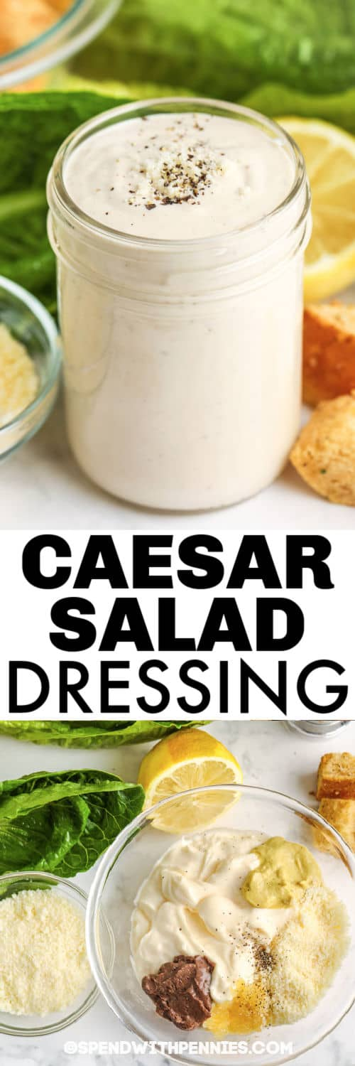 ingredients to make Quick Caesar Salad Dressing with finished jar full and a title