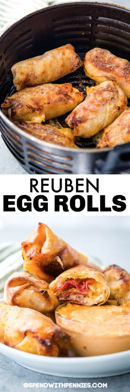 Reuben Egg Rolls in the air fryer and plated with a title