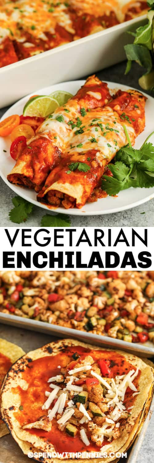 adding filling to Veggie Enchiladas with plated dish and a title