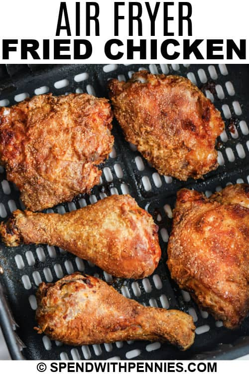 Air Fryer Fried Chicken with a title