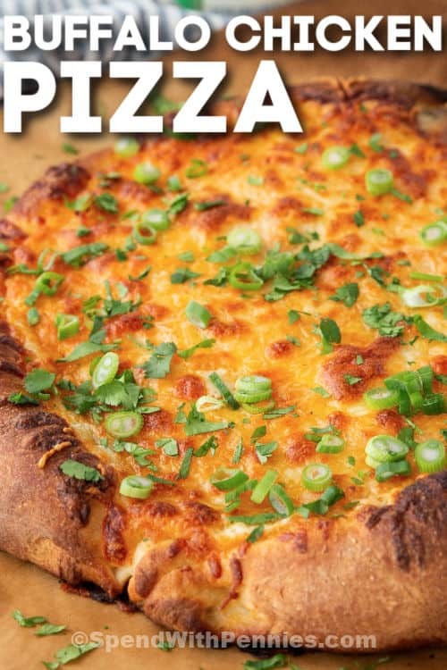 Buffalo Chicken Pizza with writing