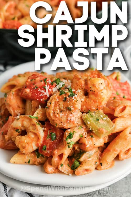 plated Cajun Shrimp Pasta with writing