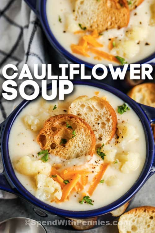 bowls of Easy Cauliflower Soup with a title