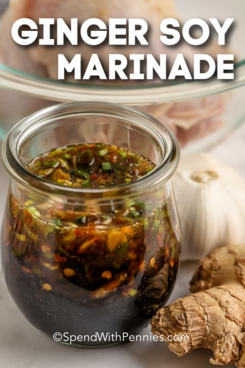 Ginger Soy Marinade in a jar with writing