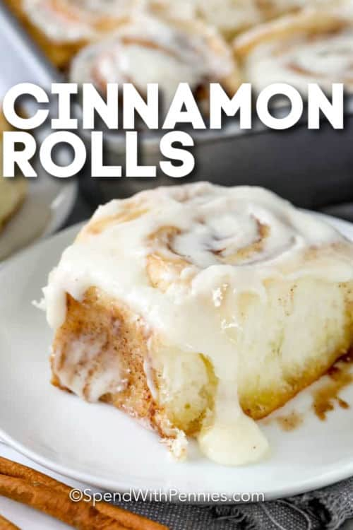Homemade Cinnamon Rolls on a plate with writing
