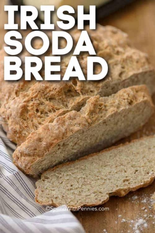 sliced Irish Soda Bread with writing
