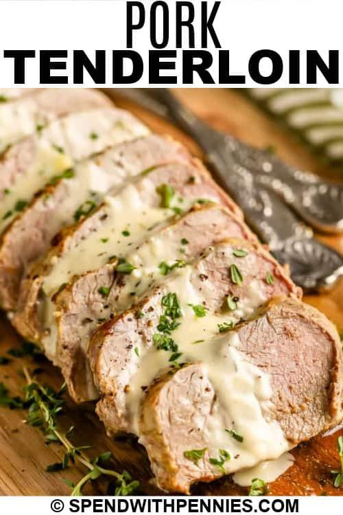 Pork Tenderloin with Dijon Sauce with writing