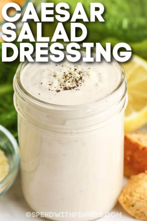 Quick Caesar Salad Dressing with a title