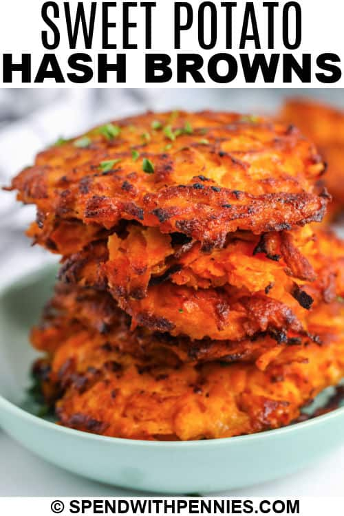 close up of Sweet Potato Hash Browns with writing