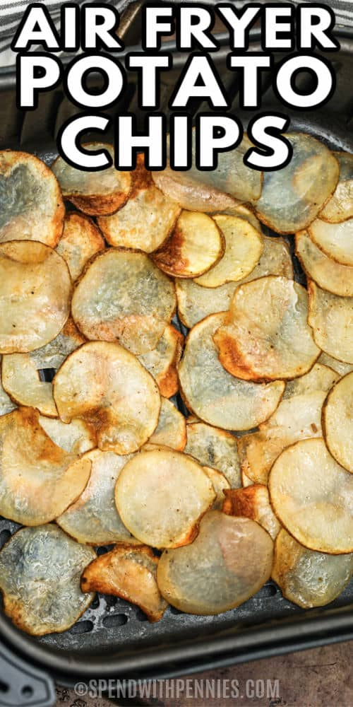 cooking Air Fryer Potato Chips with a title