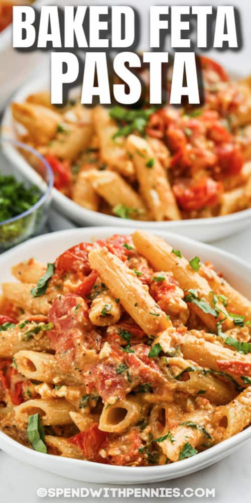 Baked Feta Pasta in bowls with a title
