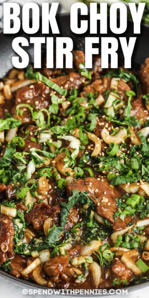 Beef & Bok Choy Stir Fry cooking in the pan with a title