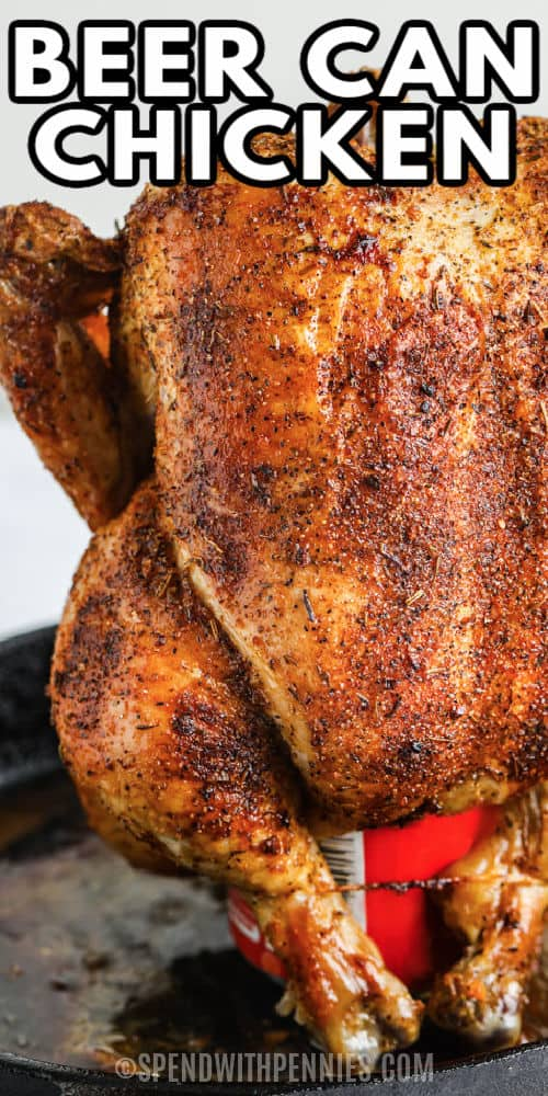 close up of Beer Can Chicken with a title