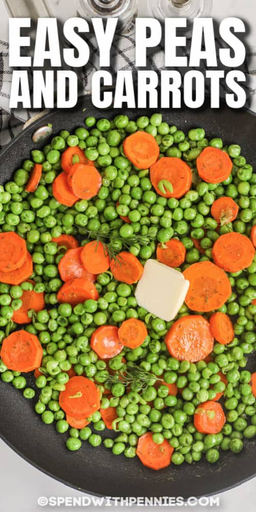 Buttery Peas and Carrots on a pan with writing