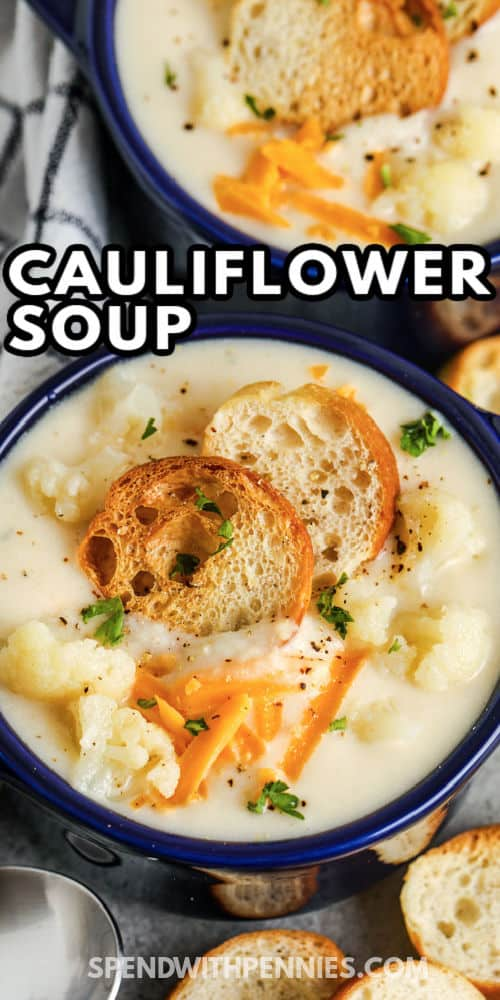 Easy Cauliflower Soup in a bowl with writing