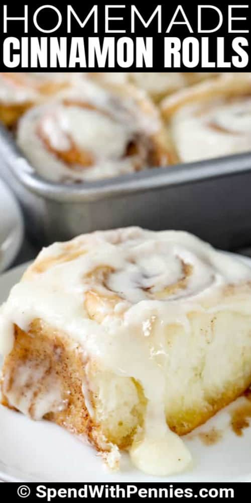 Homemade Cinnamon Rolls with one on a plate with writing