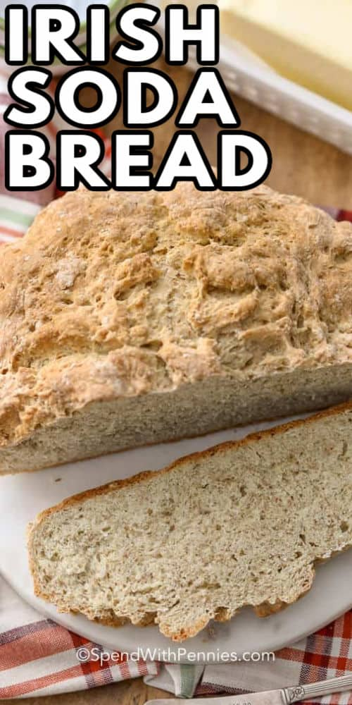 sliced Irish Soda Bread with a title