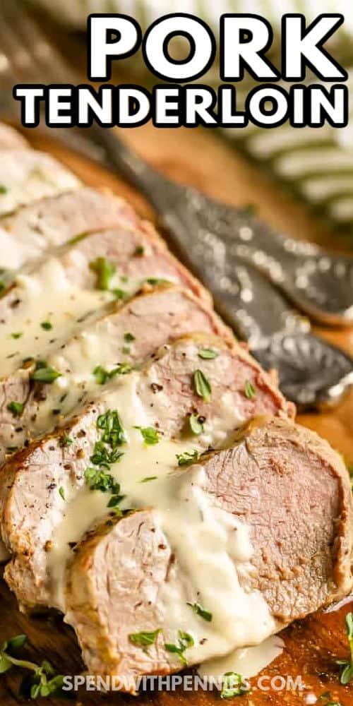 Pork Tenderloin with Dijon Sauce with a title