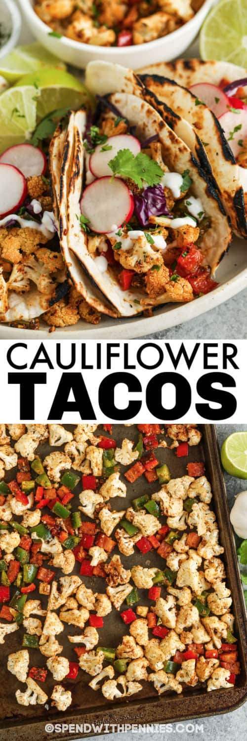 ingredients on a baking sheet with plated Cauliflower Tacos with a title