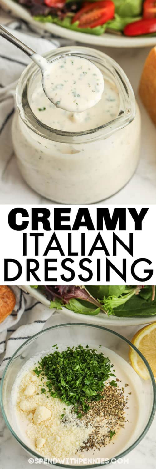 bowl of ingredients to make Creamy Italian Dressing with finished dressing in a jar and a title