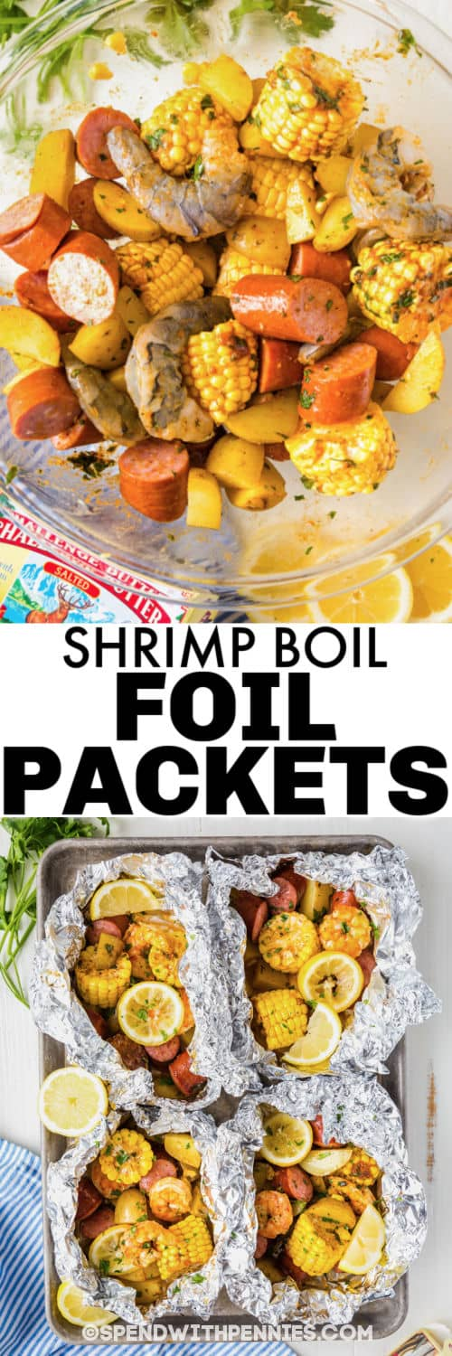 Shrimp Boil Foil Packets filling in a bowl and in tin foil with writing
