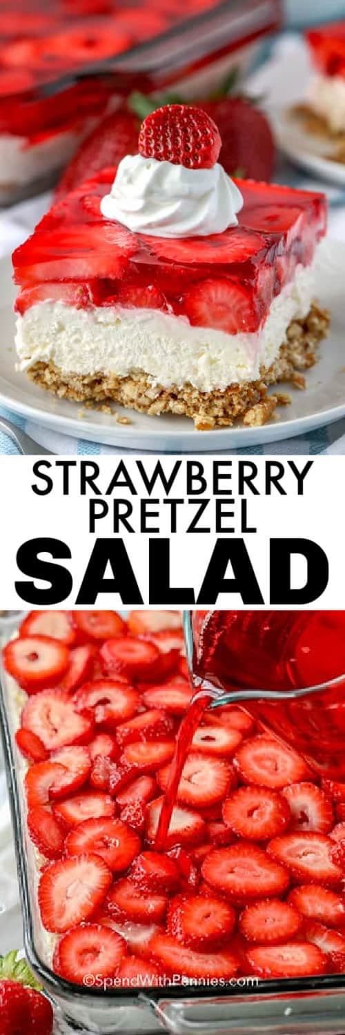 pouring jello into dish to make Strawberry Pretzel Salad with plated piece and a title