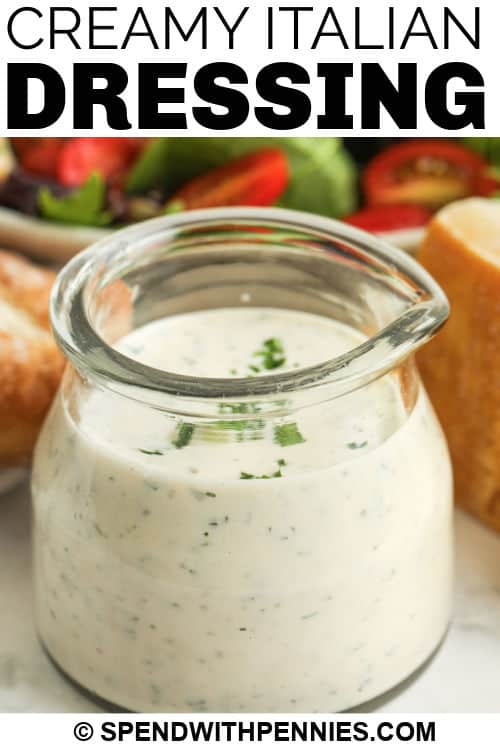 jar of Creamy Italian Dressing with a title