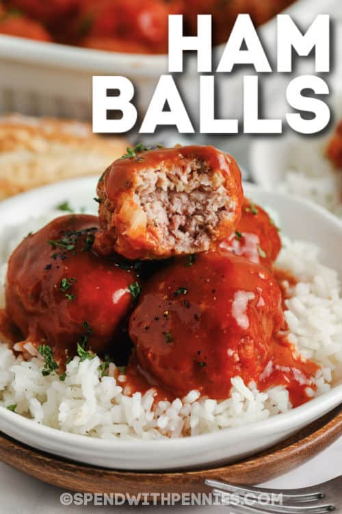 Ham Balls on rice with a title