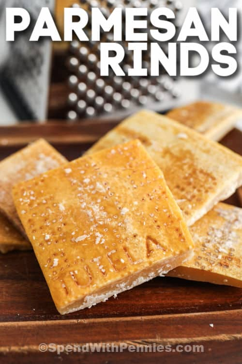 Parmesan Rinds with a title