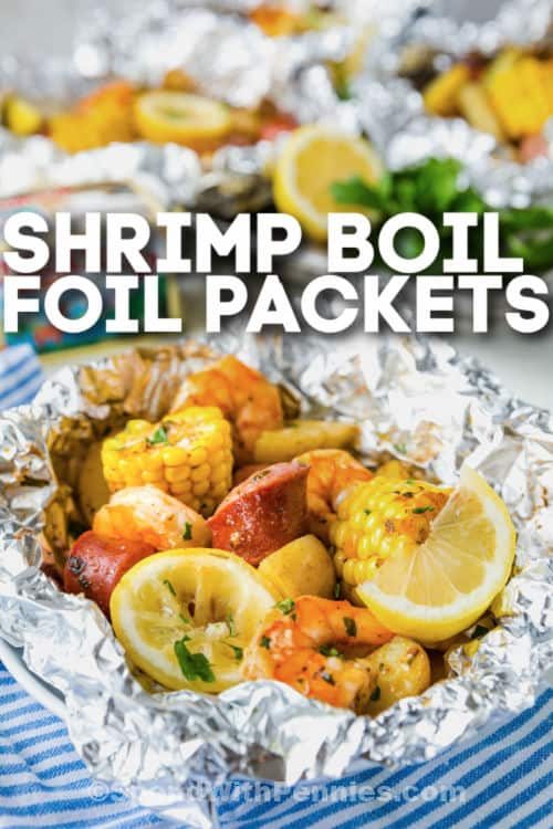 Shrimp Boil Foil Packets opened with a title