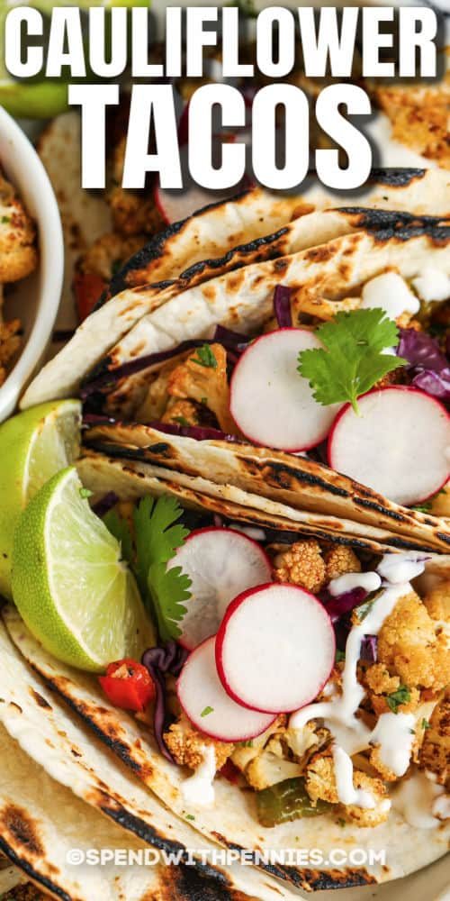 close up of plated Cauliflower Tacos with writing