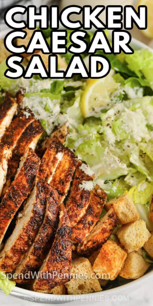 Chicken Caesar Salad with a title