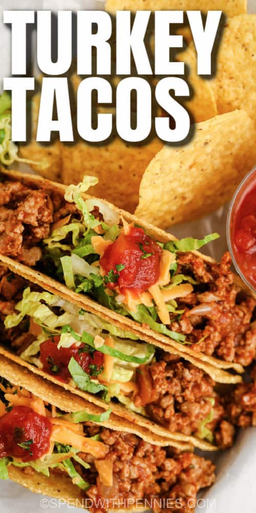 close up of Easy Turkey Tacos with a title
