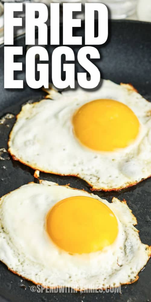 Fried Eggs in a pan with a title