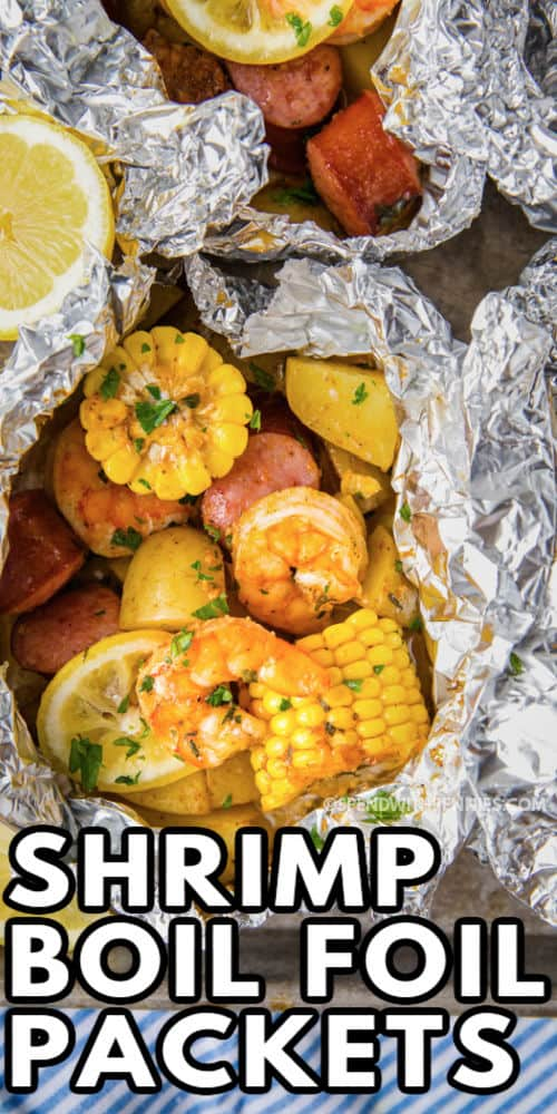 close up of Shrimp Boil Foil Packets with writing