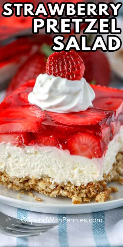 close up of Strawberry Pretzel Salad with a title