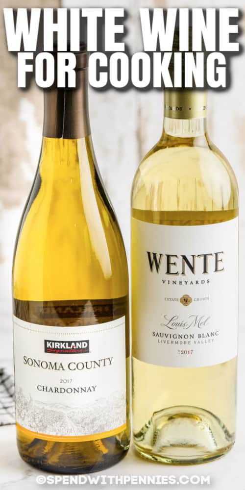 two bottles of of wine to show the best White Wine for Cooking with title