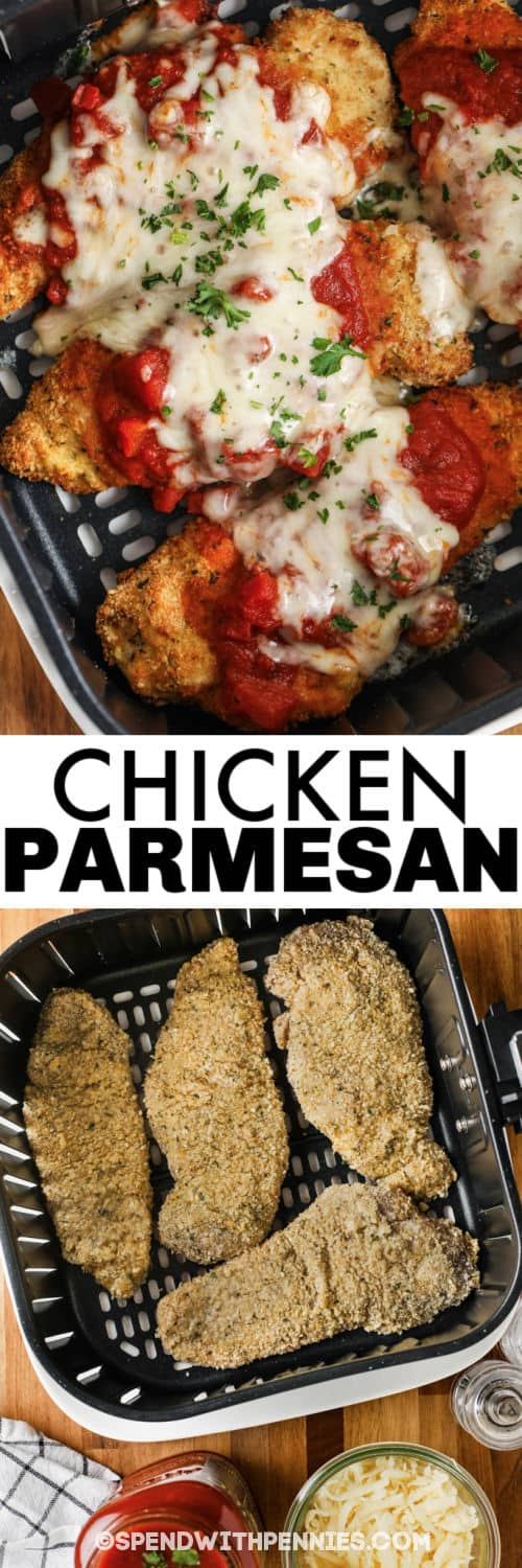 Air Fryer Chicken Parmesan in the air fryer before and after cooking with a title