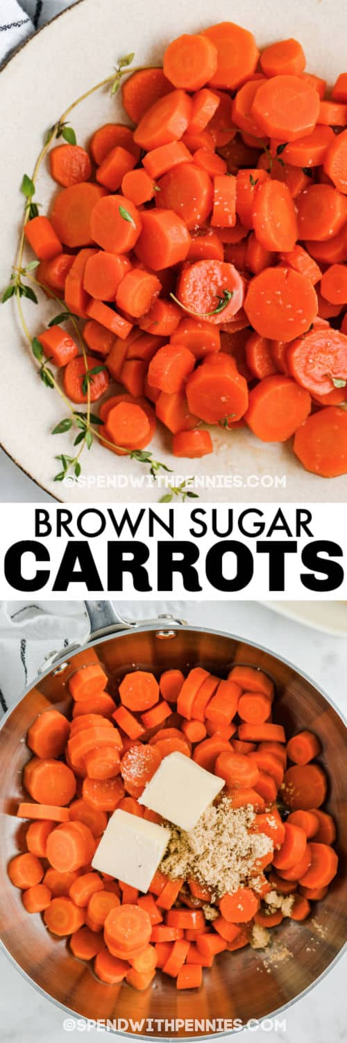 Brown Sugar Carrots ingredients in a pot and plated with writing