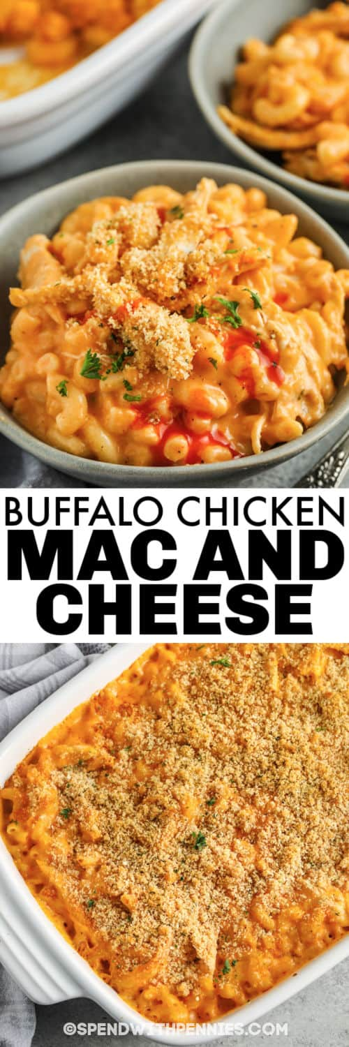 Buffalo Chicken Mac and Cheese in the casserole dish cooked and plated with a title